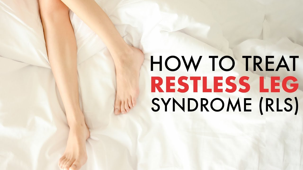 How to Stop Restless Legs